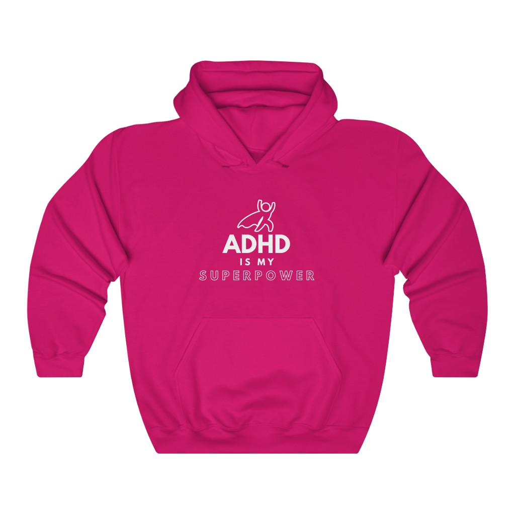 ADHD Hoodie - ADHD Is My Superpower - Heliconia