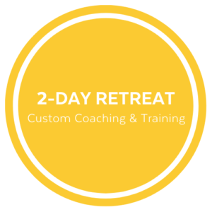 2 Day Retreat - Custom Training
